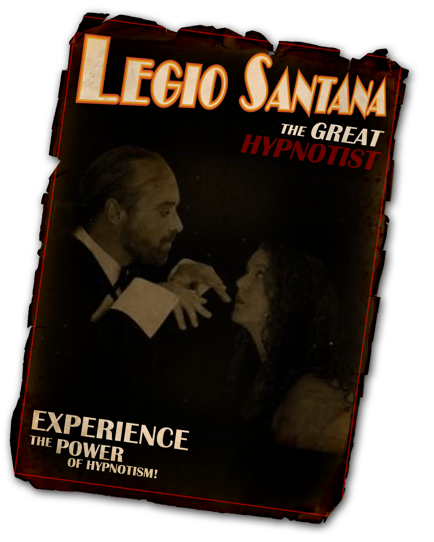 Legio Santana - The great hypnotist! - Poster